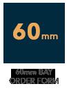 60mm Bay Window Order Form